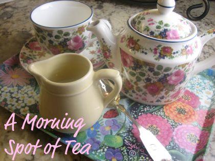 enjoying a pot of earl grey tea in the morning