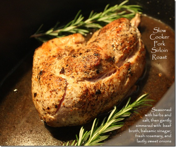 Slow Cooker Pork Sirloin Roast with Rosemary and Sweet Onions ...