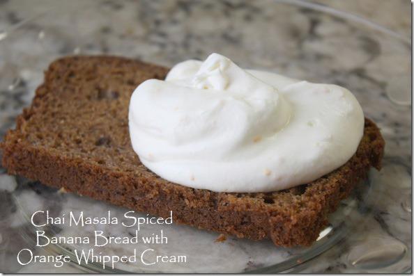 chai_masala_banana_bread_orange_whipped_cream