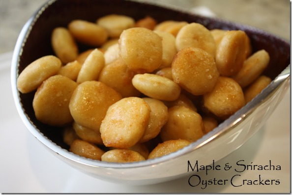 maple_sriracha_oyster_crackers_appetizer